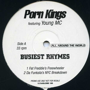 Porn Kings Featuring Young MC - Busiest Rhymes