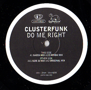Clusterfunk - Do Me Right