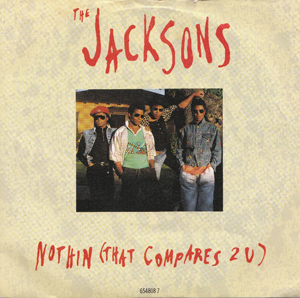 Jacksons, The - Nothin (That Compares 2 U)