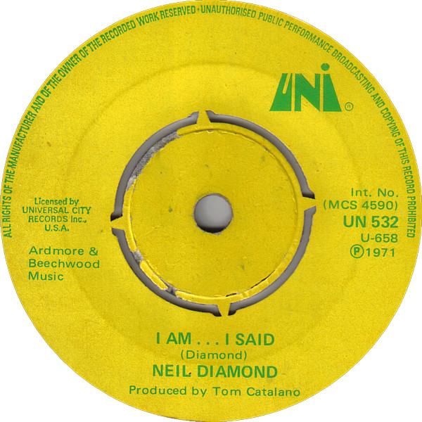 Neil Diamond - I Am? I Said / Done Too Soon