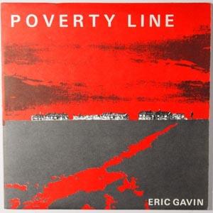 Eric Gavin - Poverty Line