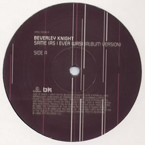 BEVERLEY KNIGHT - SAME (AS I EVER WAS)