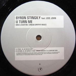 BYRON STINGILY feat LEEE JOHN - U TURN ME