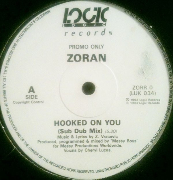 ZORAN - HOOKED ON YOU