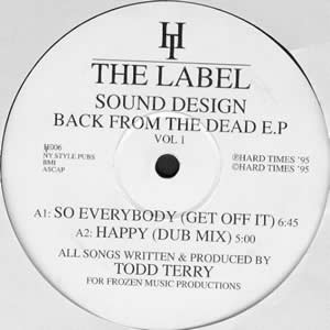 TODD TERRY PRESENTS SOUND DESIGN - BACK FROM THE DEAD EP VOL 1