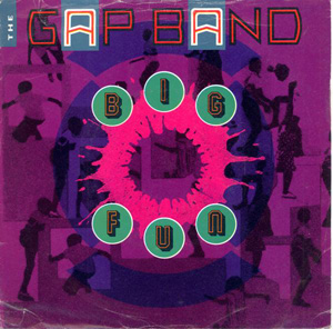 Gap Band, The - Big Fun
