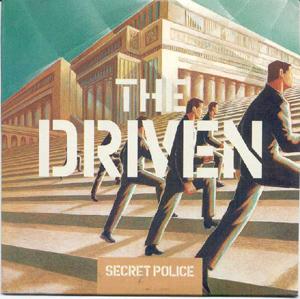 Driven, The - Secret Police