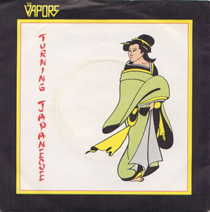 Vapors, The - Turning Japanese