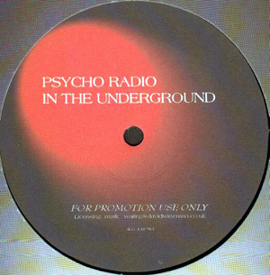 Psycho Radio - In The Underground