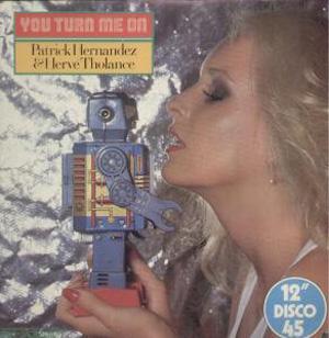 Patrick Hernandez & Herv? Tholance - You Turn Me On