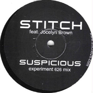 Stitch Feat. Jocelyn Brown - Suspicious