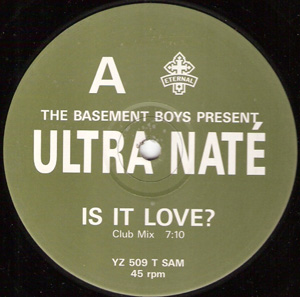 Basement Boys, The Present Ultra Nat? - Is It Love? / Scandal
