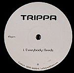 Trippa - Everybody Needs / Everybody