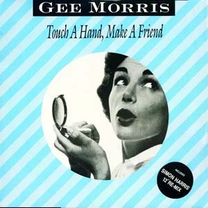 Gee Morris - Touch A Hand, Make A Friend