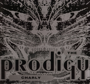 THE PRODIGY - CHARLY / YOUR LOVE