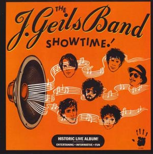 J. Geils Band, The - Showtime!