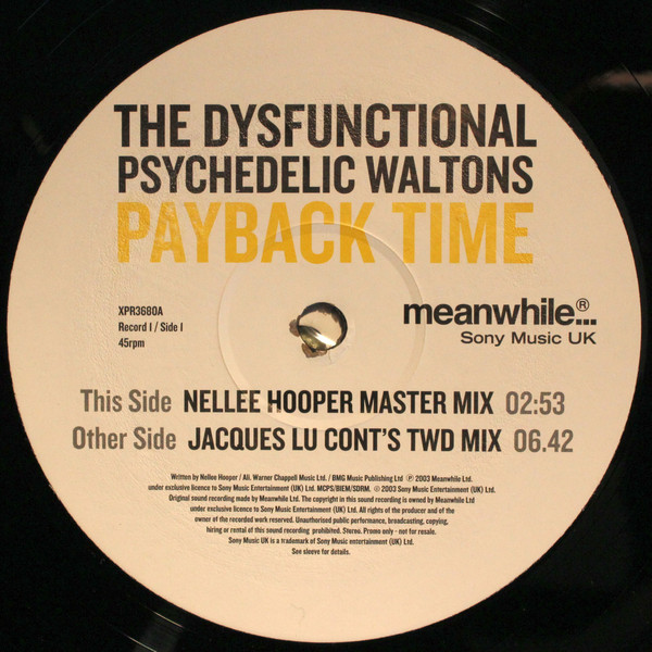 Dysfunctional Psychedelic Waltons, The - Payback Time