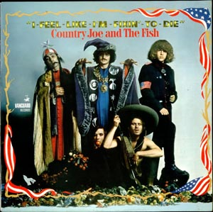 COUNTRY JOE AND THE FISH - I-Feel-Like-I'm-Fixin'-To-Die - 12 inch x 1