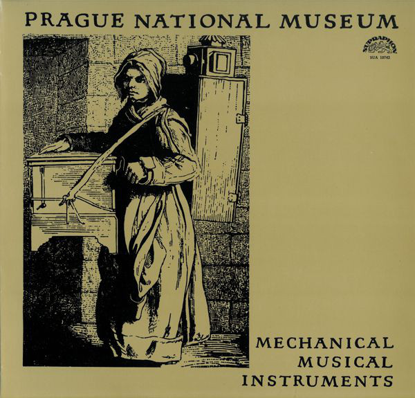 No artist - Prague Nat. Museum: Mechanical Musical Instruments