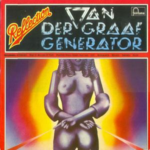 Van Der Graaf Generator - Reflection