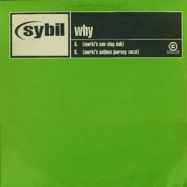 SYBIL - WHY