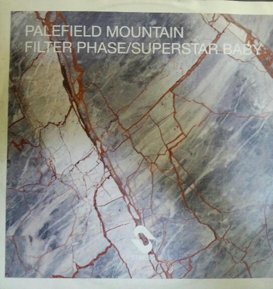 PALEFIELD MOUNTAIN - FILTER PHASE / SUPERSTAR BABY