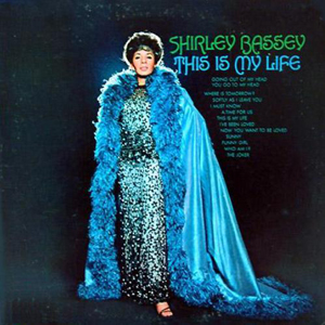 Shirley Bassey - This Is My Life