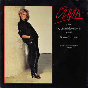 Olivia Newton-John - A Little More Love / Borrowed Time