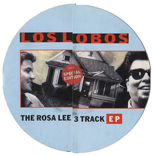 Los Lobos - The Rosa Lee 3 Track EP