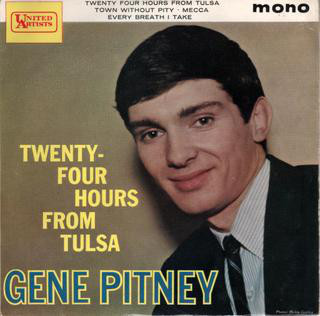 Gene Pitney - Twenty-Four Hours From Tulsa
