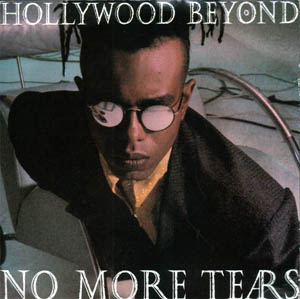 Hollywood Beyond - No More Tears