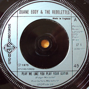 Duane Eddy & The Rebelettes - Play Me Like You Play Your Guitar