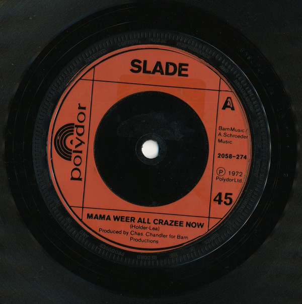 Slade - Mama Weer All Crazee Now