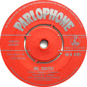Charlie Drake - Mr. Custer / Glow Worm