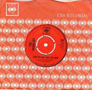 Tremeloes, The - Even The Bad Times Are Good