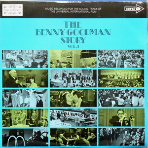 Benny Goodman - The Benny Goodman Story Vol. 1