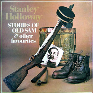 Stanley Holloway - Stories Of Old Sam & Other Favourites