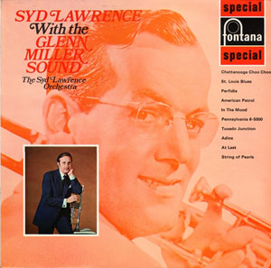 Syd Lawrence Orchestra, The - Syd Lawrence With The Glenn Miller Sound