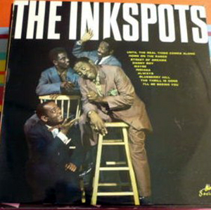 Ink Spots, The - The Inkspots