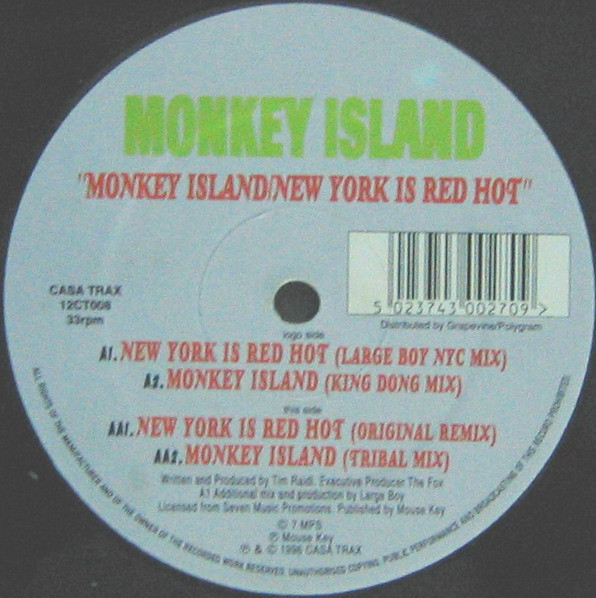 MONKEY ISLAND - MONKEY ISLAND / NEW YORK IS RED HOT