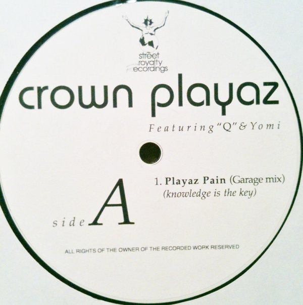 CROWN PLAYAZ - PLAYAZ PAIN