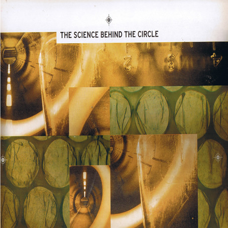 VARIOUS ARTISTS - THE SCIENCE BEHIND THE CIRCLE