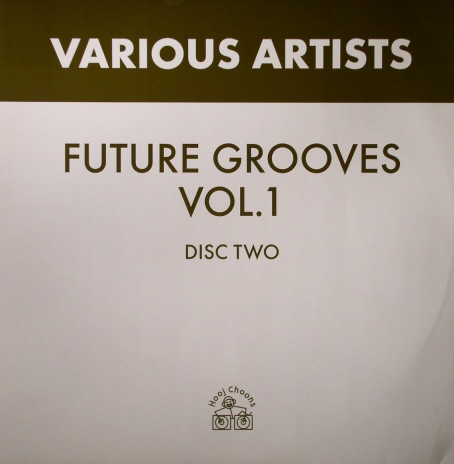 VARIOUS ARTISTS - FUTURE GROOVES VOLUME 1