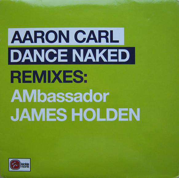 AARON CARL - DANCE NAKED (REMIXES)