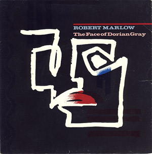 Robert Marlow - The Face Of Dorian Gray