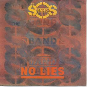 S.O.S. Band, The - No Lies