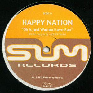 Happy Nation - Girls Just Wanna Have Fun