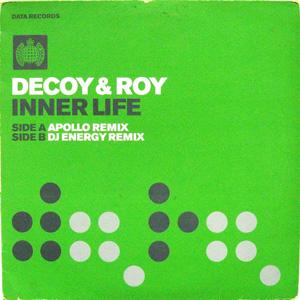 Decoy & Roy - Inner Life