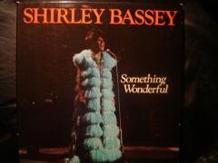 Shirley Bassey - Something Wonderful