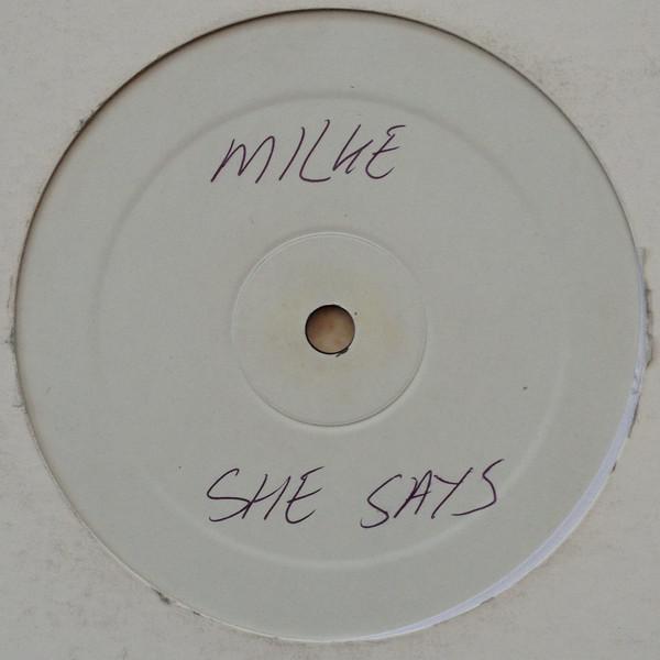 Milke - She Says